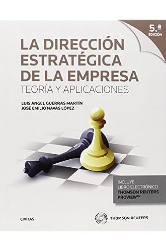 Dirección Estratégica De La Empresa,la 5 Ed.). Teoría Y Aplicaciones