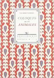 Coloquio De Los Animales (Azul): Amazon.es: Chirinos, Eduardo ...