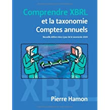 Comprendre XBRL et la taxonomie Comptes Annuels