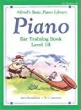 Alfred's Basic Piano Course Ear Training, Gayle Kowalchyk and E. L. Lancaster, 0739028340