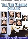 Till The Clouds Roll By (DVD) Musical Biography (1946) 132 Minutes ~ Starring: June Allyson, Lucille Bremer, Judy Garland, Kathryn Grayson, Van Heflin, Lena Horne, Van Johnson, Dinah Shore, Frank Sinatra ~ Directed By: Richard Whorf, Vincente Minnelli, George Sidney