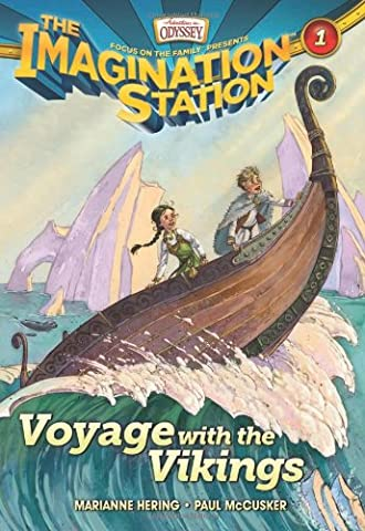 Voyage with the Vikings (AIO Imagination Station Books) (Vikings Children)