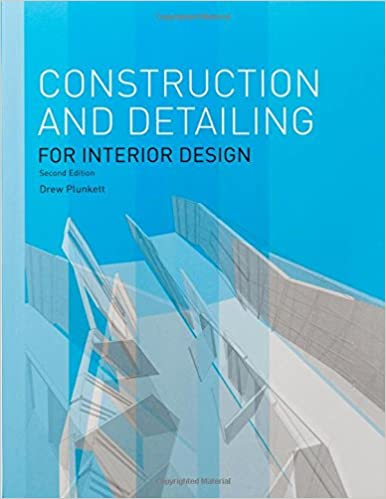 Construction And Detailing For Interior Design Amazoncouk Drew Plunkett 9781780674773 Books