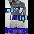 When I Fall (Alabama Summer Book 3)