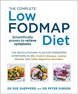 The complete low fodmap diet the revolutionary plan for managing the complete low fodmap diet the revolutionary plan for managing symptoms in ibs crohns disease coeliac disease and other digestive disorders publicscrutiny Choice Image