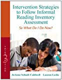 img - for Intervention Strategies to Follow Informal Reading Inventory Assessment: So What Do I Do Now? (3rd Edition) (Response to Intervention) book / textbook / text book