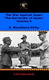 The War Against Japan. Volume V 'The Surrender of Japan'