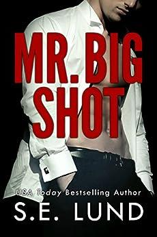 Mr. Big Shot by [Lund, S. E.]