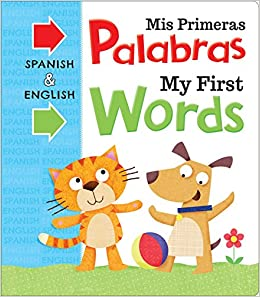 Amazon.com: Mis Primeras Palabras My First Words (Spanish Edition) (9781499881455): IglooBooks: Books