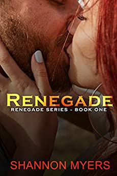 Renegade by [Myers, Shannon]