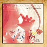 Dr Shaboutin's Music Therapy Series - Mother and Child - To the Dawn of Life by Dr. Sergei Shaboutin (2010-04-07)