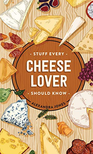 Book Cover: Stuff Every Cheese Lover Should Know