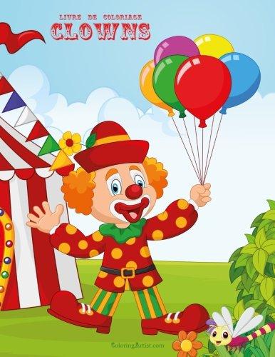 Livre de coloriage Clowns 2 (Volume 2) (French Edition)