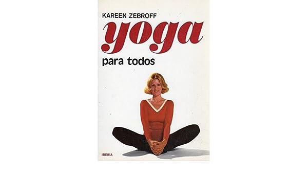 485. YOGA PARA TODOS (VARIOS-AUTOAYUDA): Amazon.es: K ...