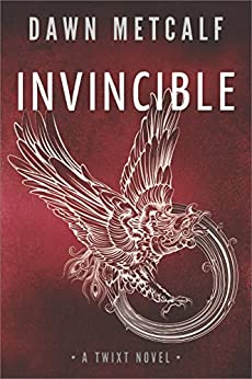 Invincible (The Twixt) by [Metcalf, Dawn]