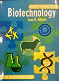 Biotechnology with Student Activities, Laura M. Johnson, 1567659489
