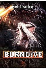 Burndive (ROMAN) Paperback