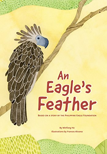 - An Eagle's Feather: Based on a story by the Philippine Eagle Foundation