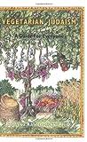 Vegetarian Judaism, Roberta Kalechofsky, 0916288455