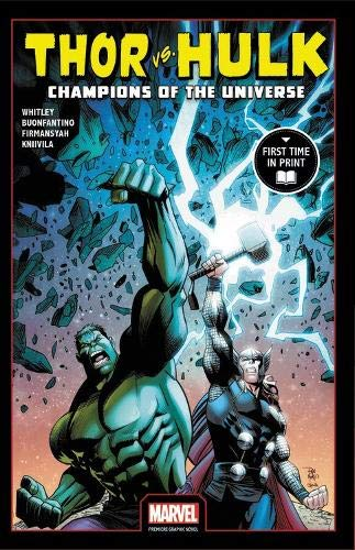 Thor Vs. Hulk: Champions of the Universe (Marvel Premiere Graphic Novel)
