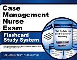 Case Management Nurse Exam Flashcard Study System: Case Management Nurse Test Practice Questions & Review for the Case Management Nurse Exam