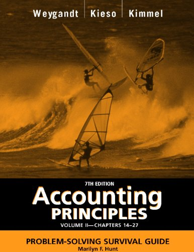 Accounting Principles, with PepsiCo Annual Report, Problem Solving Survival Guide, Volume II, Chapters 14-27
