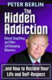 The Hidden Addiction, Peter Berlin, 1614483906