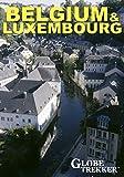 Globe Trekker - Belgium & Luxembourg