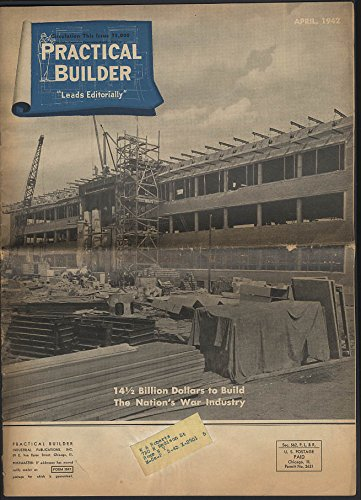 PRACTICAL BUILDER Building Nation's War Industry & Housing 4 ()
