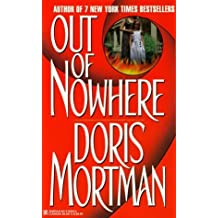 Out Of Nowhere by Doris Mortman (1999) Mass Market Paperback
