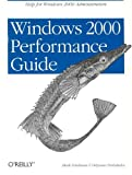 Windows 2000 Performance  Guide: Help for Administrators and Application Developers, Mark Friedman, Odysseas Pentakalos, 1565924665