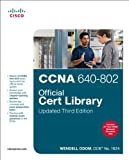 CCNA 640-802 Official Cert Library, Updated (3rd Edition)