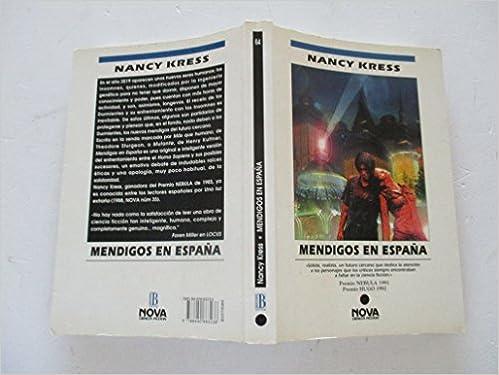 MENDIGOS EN ESPAÑA (BYBLOS): Amazon.es: Kress, Nancy, MATEO, ELSA (SIN 2º APELLIDO): Libros