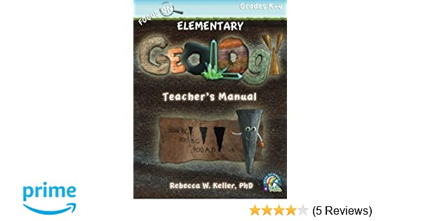 focus on elementary geology teacher s manual phd rebecca w keller