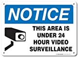Notice This Area is Under 24 Hour Video Surveillance Warning Sign - 10'' X 14'' - .040 Rust Free Heavy Duty Aluminum - Made in USA - Indoor and Outdoor Use - A82-131