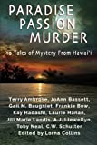 img - for Paradise, Passion, Murder: 10 Tales of Mystery from Hawai?i book / textbook / text book