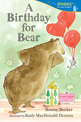 A Birthday for Bear: Candlewick Sparks -