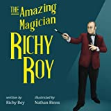 img - for The Amazing Magician Richy Roy book / textbook / text book