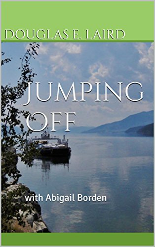 Jumping Off: with Abigail Borden by [Laird, Douglas E.]