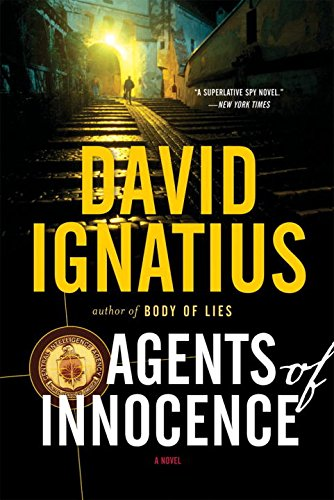 The 4 best agents of innocence by david ignatius for 2020