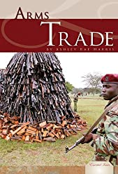 Arms Trade (Essential Issues)