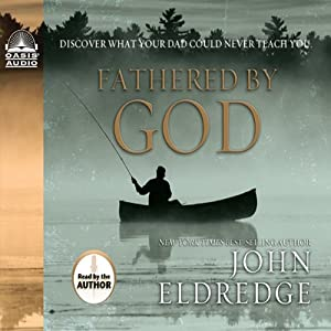 Fathered By God Audiobook