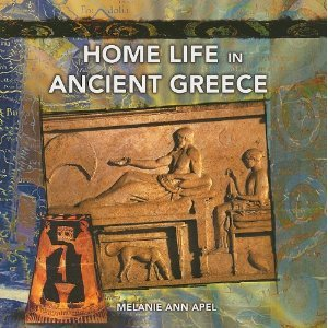 Download Home Life in Ancient Greece (Primary Sources of Ancient Civilization: Greece) Text fb2 book
