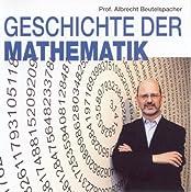 Geschichte der Mathematik 1 | Albrecht Beutelspacher