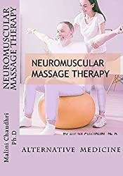 Neuromuscular Massage Therapy: Alternative Medicine