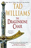 Image of The Dragonbone Chair (Memory, Sorrow, and Thorn, Book 1)