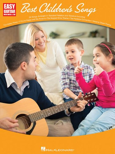 Best Children's Songs: Easy Guitar with Notes & Tab