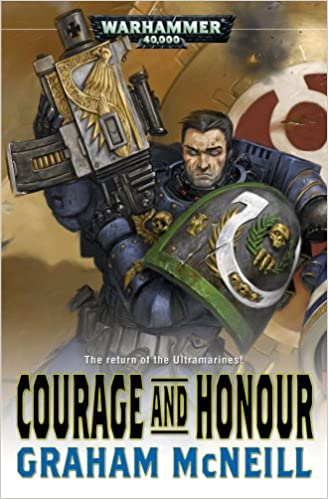 Courage and Honour (Ultramarines Novel)