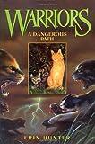 A Dangerous Path, Erin Hunter, 0060000066