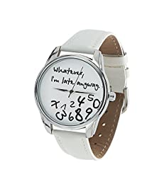 *The ORIGINAL* ZIZ White Whatever, I'm Late Anyway Watch Unisex Wrist Watch, Quartz Analog Watch with Leather Band